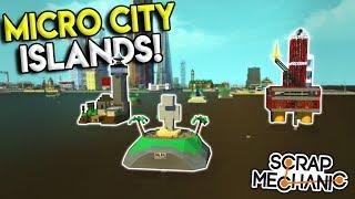 MICRO SECRET ISLAND BASE, VOLCANO AND MORE! - Scrap Mechanic Gameplay City - Micro City EP 13