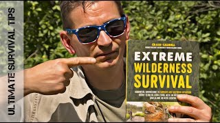 Do You Need EXTREME WILDERNESS SURVIVAL? - Best Survival Book?