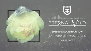 ETERNAL VOID - Suspended Animation (Official Stream)