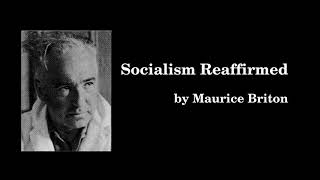 """Socialism Reaffirmed"" by Maurice Brinton"