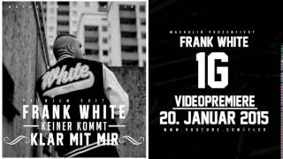 FRANK WHITE - ANTI ALLES (HÖRPROBE) (KEINER KOMMT KLAR MIT MIR - 06.02.2015)