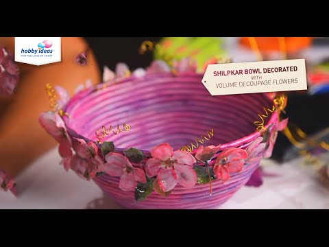 Shilpkar Bowl Decorated With Volume Decoupage Flowers Hobby Ideas India