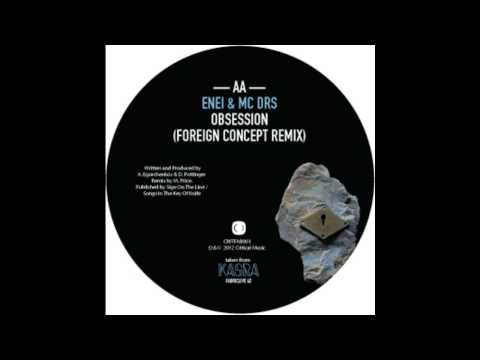 Enei Feat DRS - Obsession (Foreign Concept Remix) (Critical) (Critical Music)