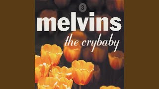 Provided to YouTube by Pias UK Limited Moon Pie · Melvins Crybaby ℗...
