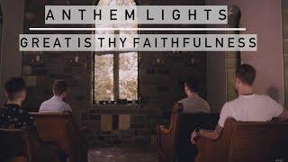 Great Is Thy Faithfulness Anthem Lights