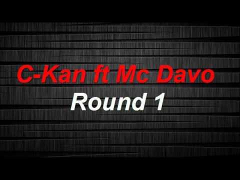 Round 1 C-Kan Ft Mc Davo/ La Letra