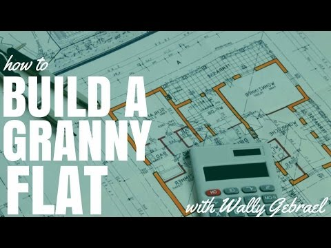 How To Build A Granny Flat - A Step By Step Guide (Ep113)
