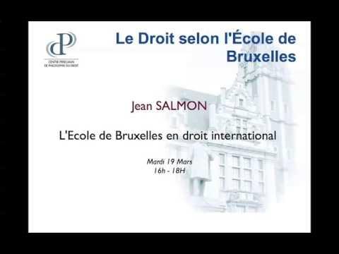 Jean Salmon - L'Ecole de Bruxelles en droit international