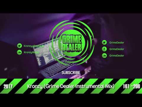 Kronzy - (Grime Dealer Instrumental Mix) [2017 101-200]