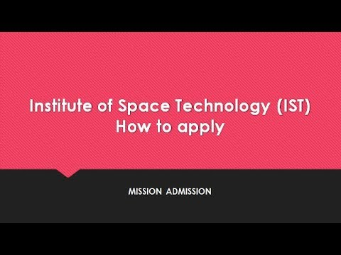 Institute of Space Technology (IST)  ( How to apply for admission )