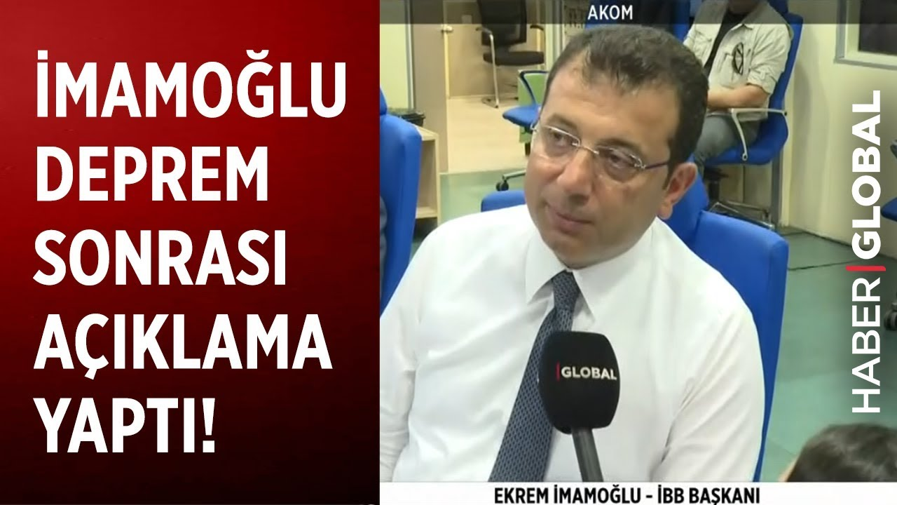 Ekrem İmamoğlu İstanbul Depremi Sonrası Haber Global'e Açıklama Yaptı
