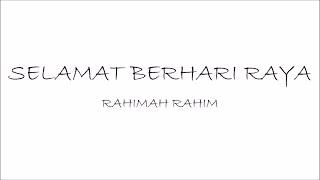 Cover images Rahimah Rahim - Selamat Berhari Raya | Lirik Papan Puteh