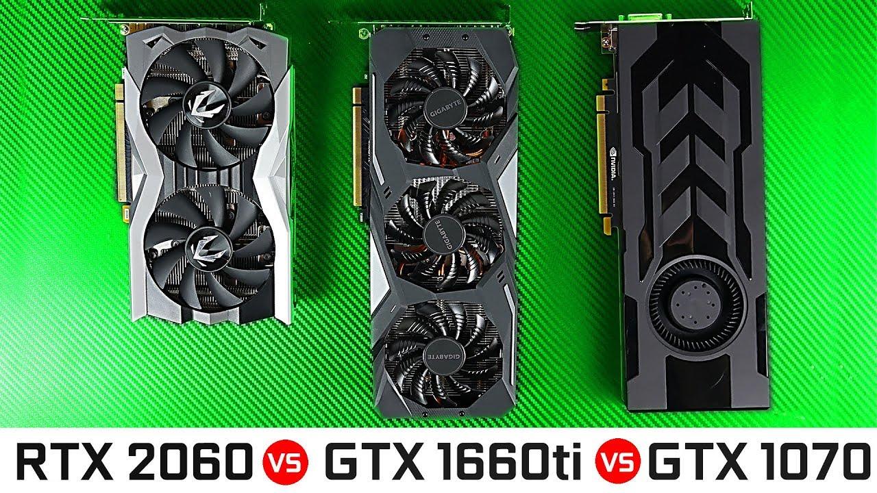 Download GTX 1660ti vs RTX 2060 vs GTX 1070