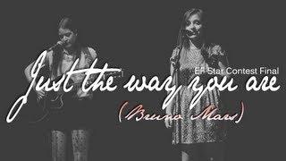EF Star contest 2013 Paris - Sandra & Anna - Just the way you are (Bruno Mars)