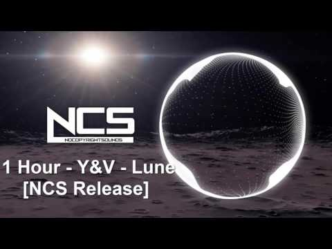 1 Hour - Y&V - Lune [NCS Release]