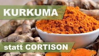 KURKUMA STATT CORTISON | Dr. med. Ingfried Hobert | ETHNOMED