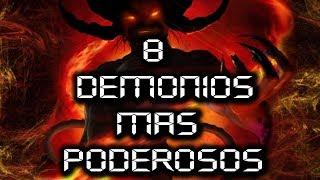8 DEMONIOS mas poderosos del infierno según la biblia