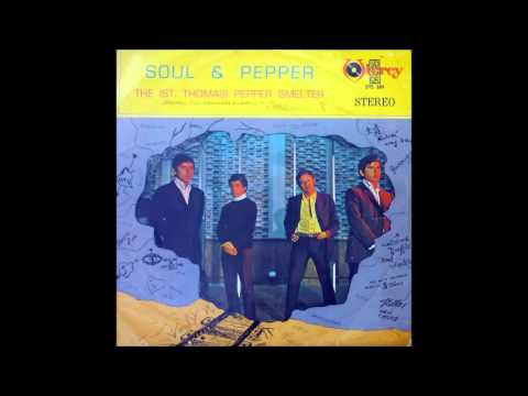 The (St Thomas) Pepper Smelter - Soul & Pepper (FULL ALBUM, 1969, Rock Peruano)