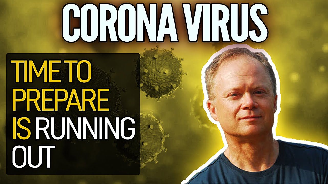 Coronavirus: Time To Prepare Is Running Out - Peak Prosperity