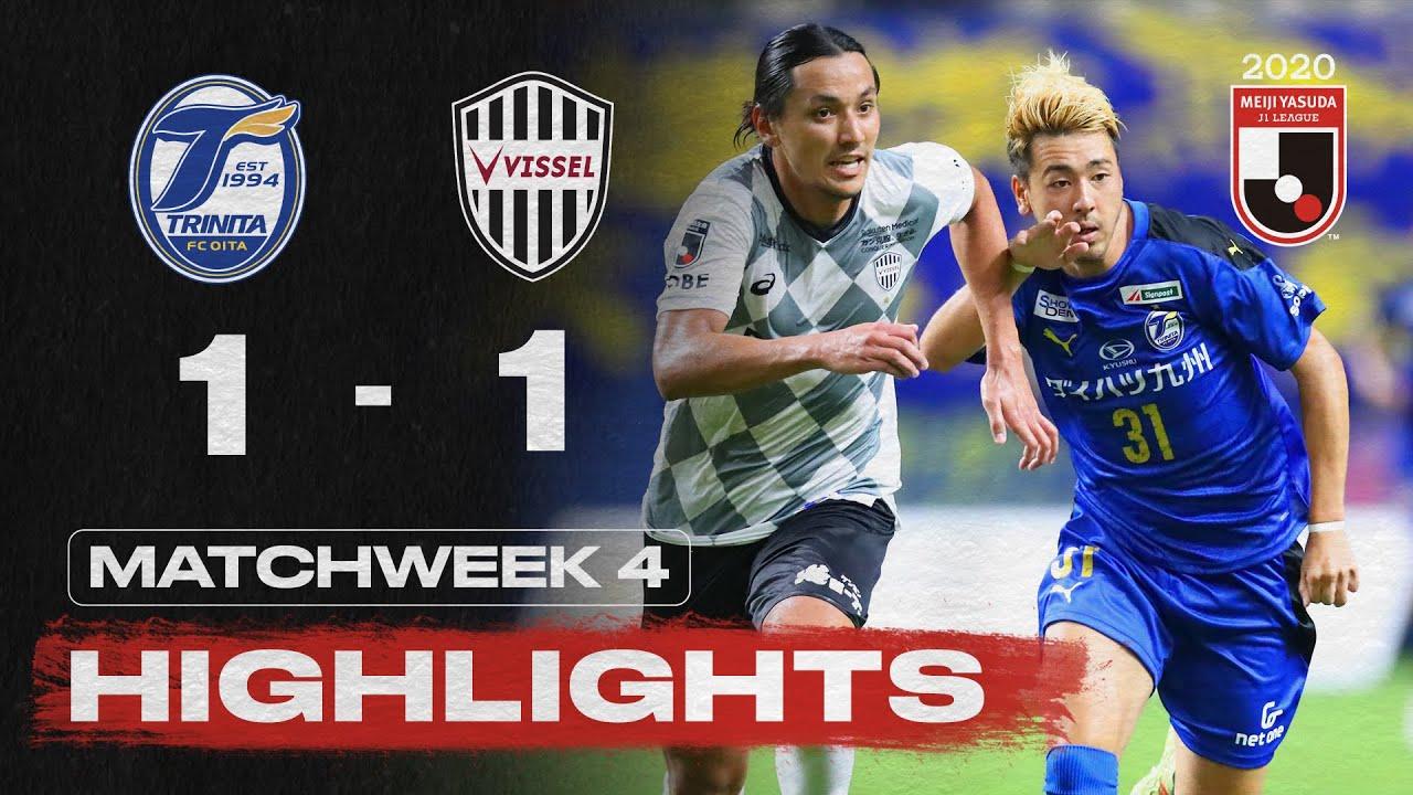 Oita Trinita 1-1 Vissel Kobe | Matchweek 4 | 2020 | J1 League