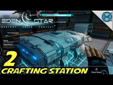 "Eden Star -Ep. 2- ""Crafting Station"" -Let's Play Eden Star Gameplay- (S1)"