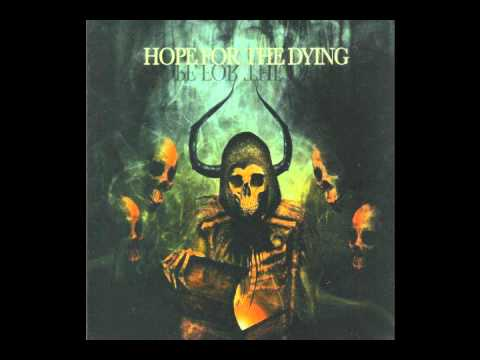 Hope For The Dying - Would The Angels Say