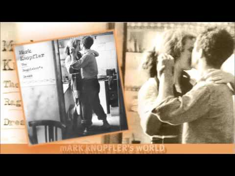 Mark Knopfler - Hill Farmer's Blues