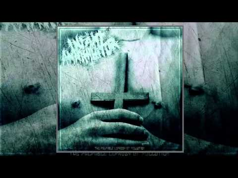 Infant Annihilator - The Palpable Leprosy of Pollution (FULL