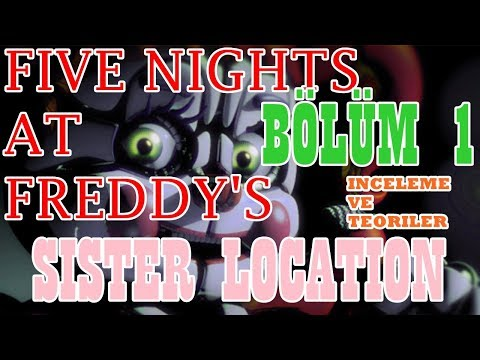 Türkçe - Five Nights at Freddy's - Sister Location - İnceleme ve Teoriler - BÖLÜM 1 #RubinQuik thumbnail