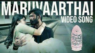 Maruvaarthai Pesathe | Full Video Song | Tamil | Enai Nokki Paayum Thotta | Danush | Megha Akash