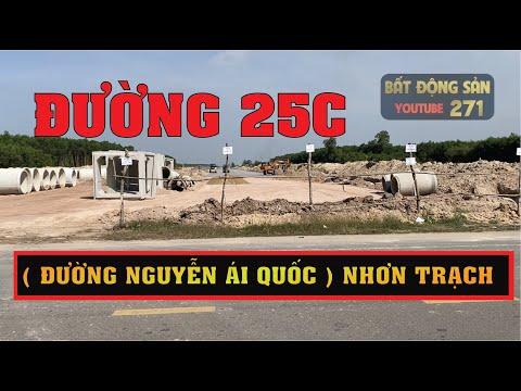 Đường 25c ( đường Nguyễn Ái Quốc ) Nhơn Trạch - Đồng Nai , tiến độ thi công mới nhất