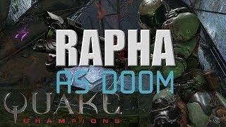 Rapha playing with Doomslayer Quake Champions