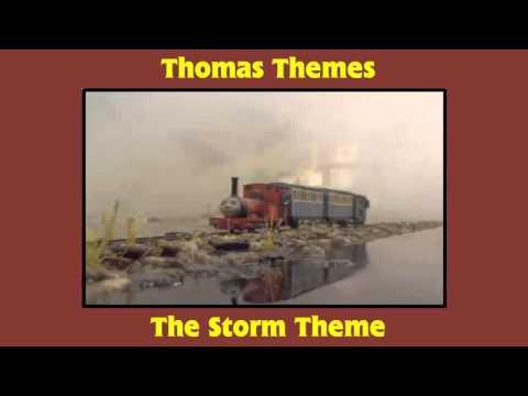 Thomas Themes - The Storm Theme