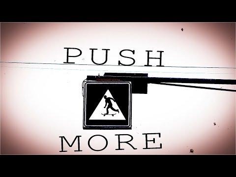 PUSH MORE - Full video