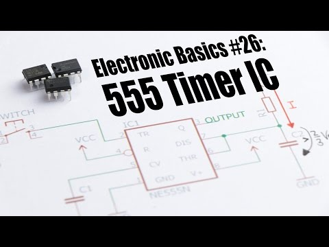 Electronic Basics #26: 555 Timer IC