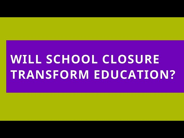 Audio Read: How Will Changes Brought in by School Closures Transform Education?