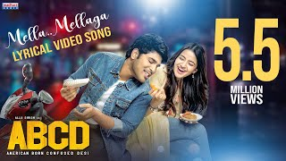 Mella Mellaga Lyrical | ABCD Movie Songs | Allu Sirish | Rukshar Dhillon | Sid Sriram