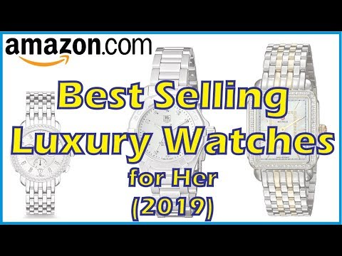 Top 5 Best Selling Luxury Watches For Her (2019) | Luxury Watches - Amazing Products