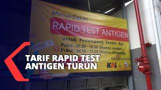 Tarif Rapid Test Antigen Calon Penumpang Kereta Api Turun