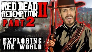 Red Dead Redemption 2 - Exploring the World Part 2