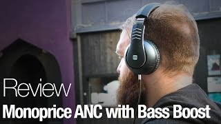 Monoprice ANC with Bass Boost Headphones Review