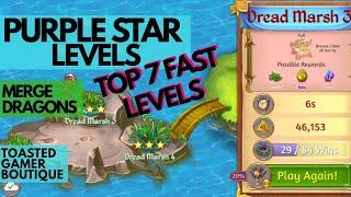 Top 7 Fast Merge Dragons Purple Star Levels ☆☆☆