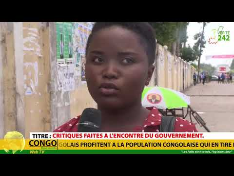 VÉRITÉ 242 CONGO Brazzaville,  Critiques faites a l'encontre du gouvernement.