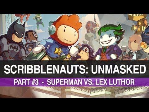 Scribblenauts Unmasked - Part #3 - Superman vs. Lex Luthor