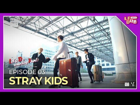 ENG 💜Let&39;s Do something Fun - Stray Kids ver💜ㅣWhat's your definition of FUN?