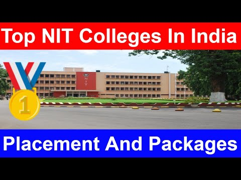 Top NIT Colleges In India | Best NIT Colleges | Placements And Packages | Detailed Analysis