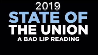 State of the union  bad lip reading