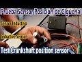 Prueba de sensor de posición de cigüeñal