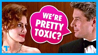 Toxic Takeaways - Pretty Woman's Ugly Lessons