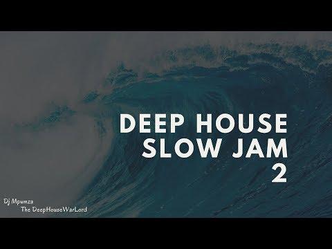Deep House Slow Jam 2